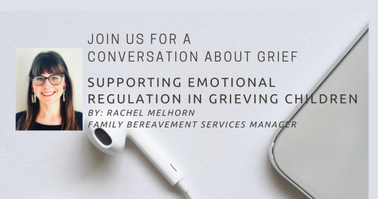 Supporting Emotional Regulation in Grieving Children