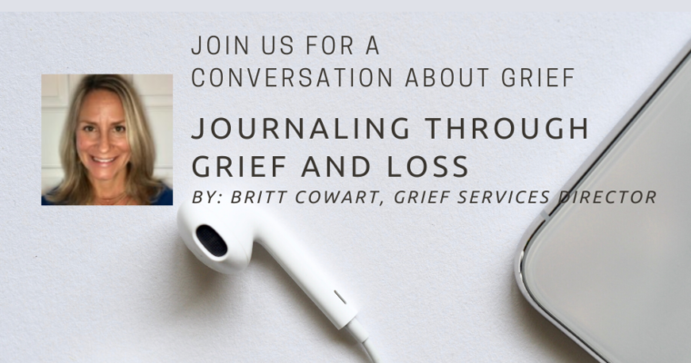 Conversations About Grief: Journaling Through Grief and Loss